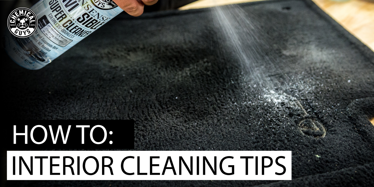 How To: Interior Cleaning Tips