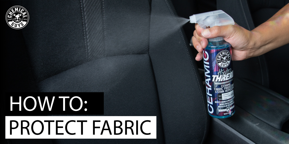 How To: Fabric Protectant